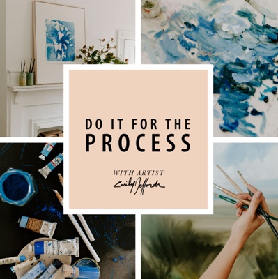 Do It For the Process from Emily Jeffords:Emily Jeffords