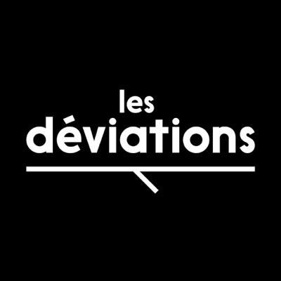 Les Déviations:Les Déviations