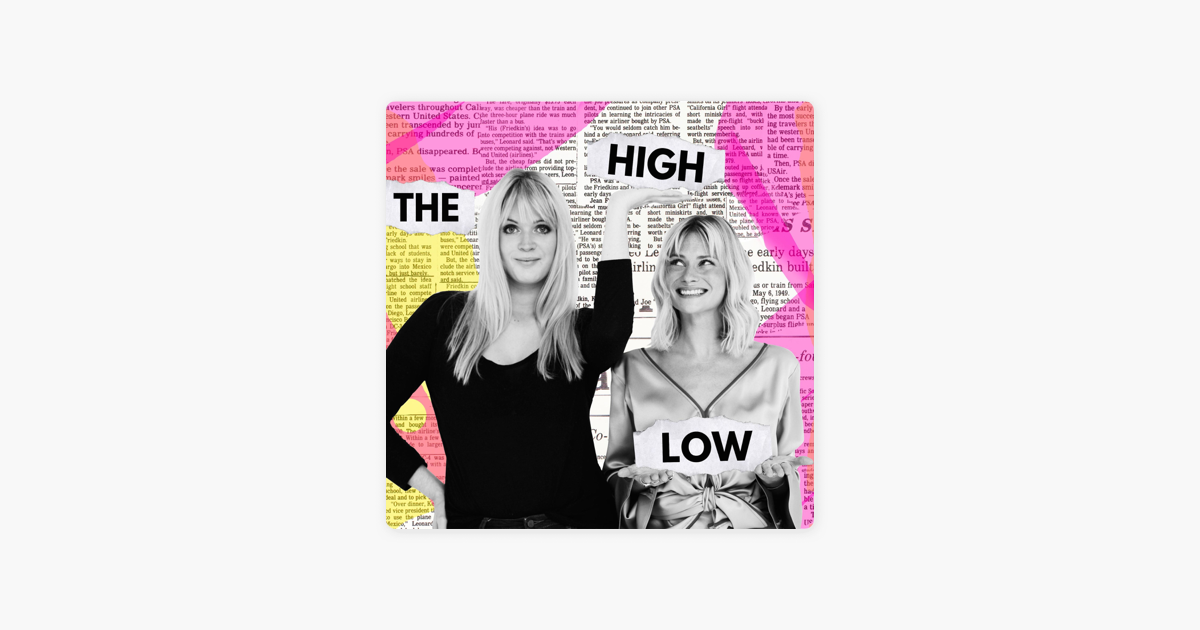 «The High Low» в Apple Podcasts