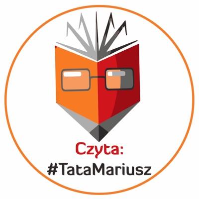 Czyta: #TataMariusz