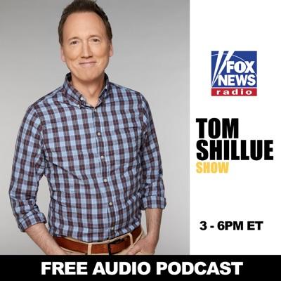 Tom Shillue Show Free Podcast:FOX News Radio