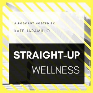 Straight-Up Wellness