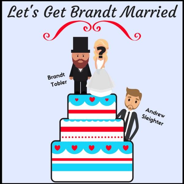 Let's Get Brandt Married