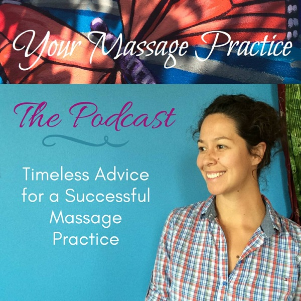 Your Massage Practice Podcast