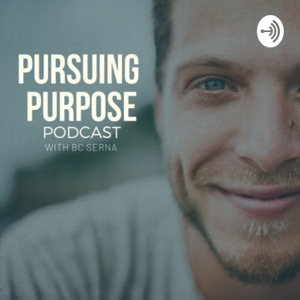 Pursuing Purpose with BC Serna