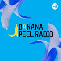 Banana Peel Radio podcast