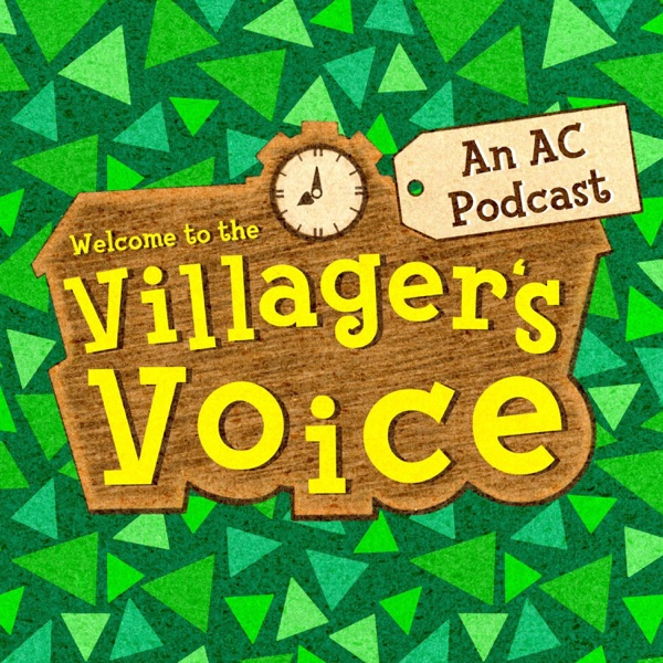 The Villager's Voice - an Animal Crossing podcast