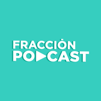 Fracción podcast