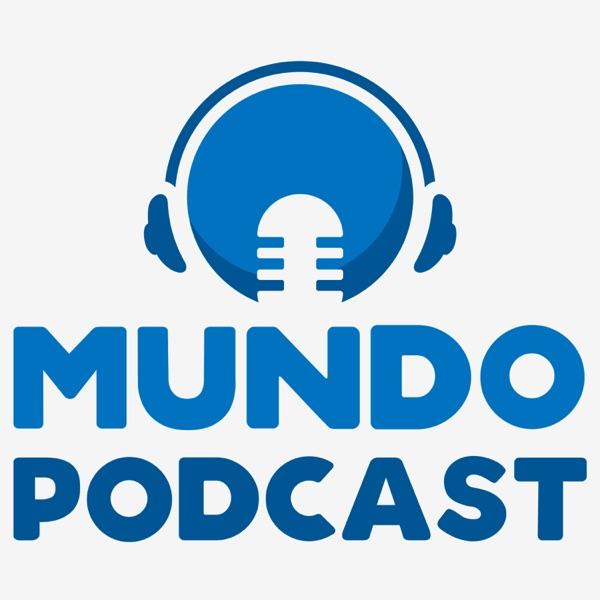 Mundo Podcast - Podcasts