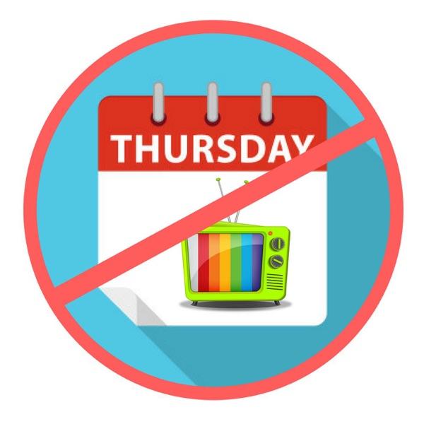 No TV Thursday