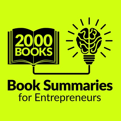 2000 Books for Ambitious Entrepreneurs - Author Interviews and Book Summaries:Mani Vaya