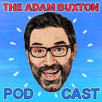 THE ADAM BUXTON PODCAST:ADAM BUXTON