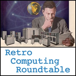 Retro Computing Roundtable on Apple Podcasts