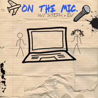 On the Mic Podcast podcast