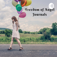Freedom Of Angel Journals podcast