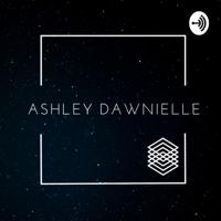 IAm Ashley Dawnielle podcast
