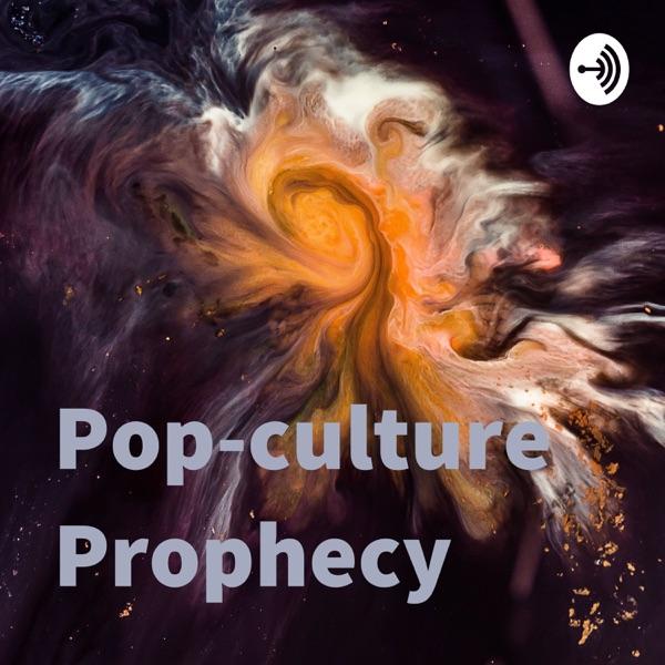 Pop-culture Prophecy