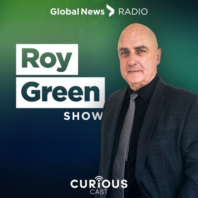 Roy Green Show:Global News / Curiouscast