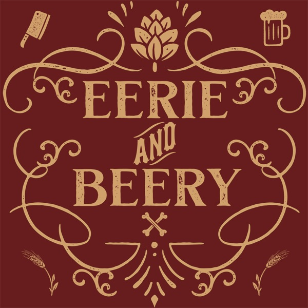 Eerie and Beery