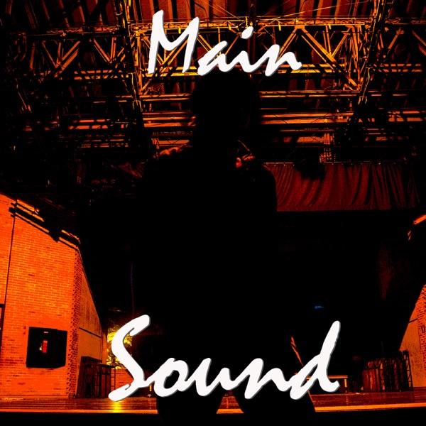 Main Sound Podcast