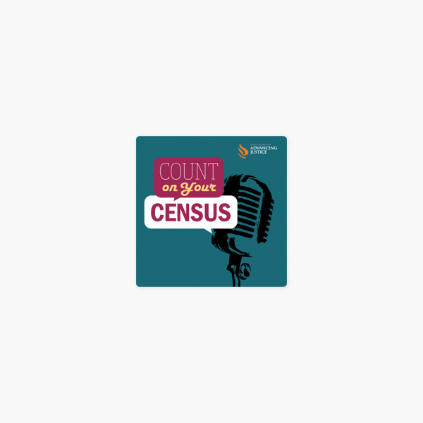 Count on Your Census: 3. Follow the Money on Apple Podcasts