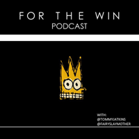 For The Win Podcast podcast