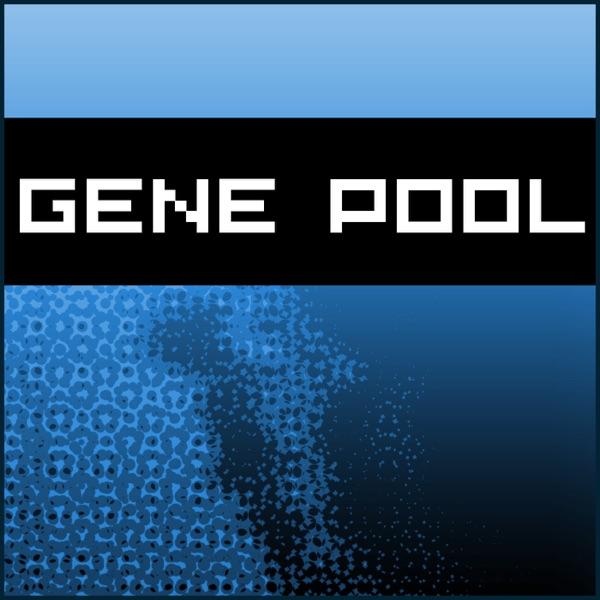 Gene Pool - Digital Culture