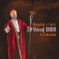 Meddah Yusuf DURU podcast