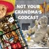Not Your Grandma's Godcast artwork