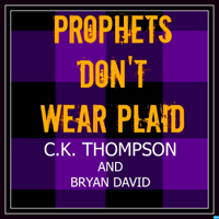 Prophets Don't Wear Plaid podcast