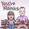 You've Got Hanks artwork