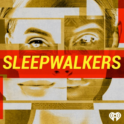 Sleepwalkers:iHeartRadio