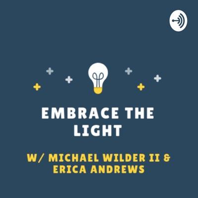Embrace The Light Radio