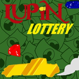 Lupin Lottery on Apple Podcasts