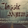 Classic Hymns from The Shadowlands artwork