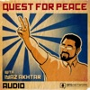 Quest For Peace with Iyaz Akhtar (Audio) artwork