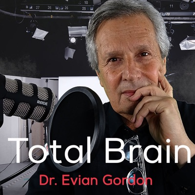 BRAIN INSTABILITIES - Dr Evian Gordon PhD. MD