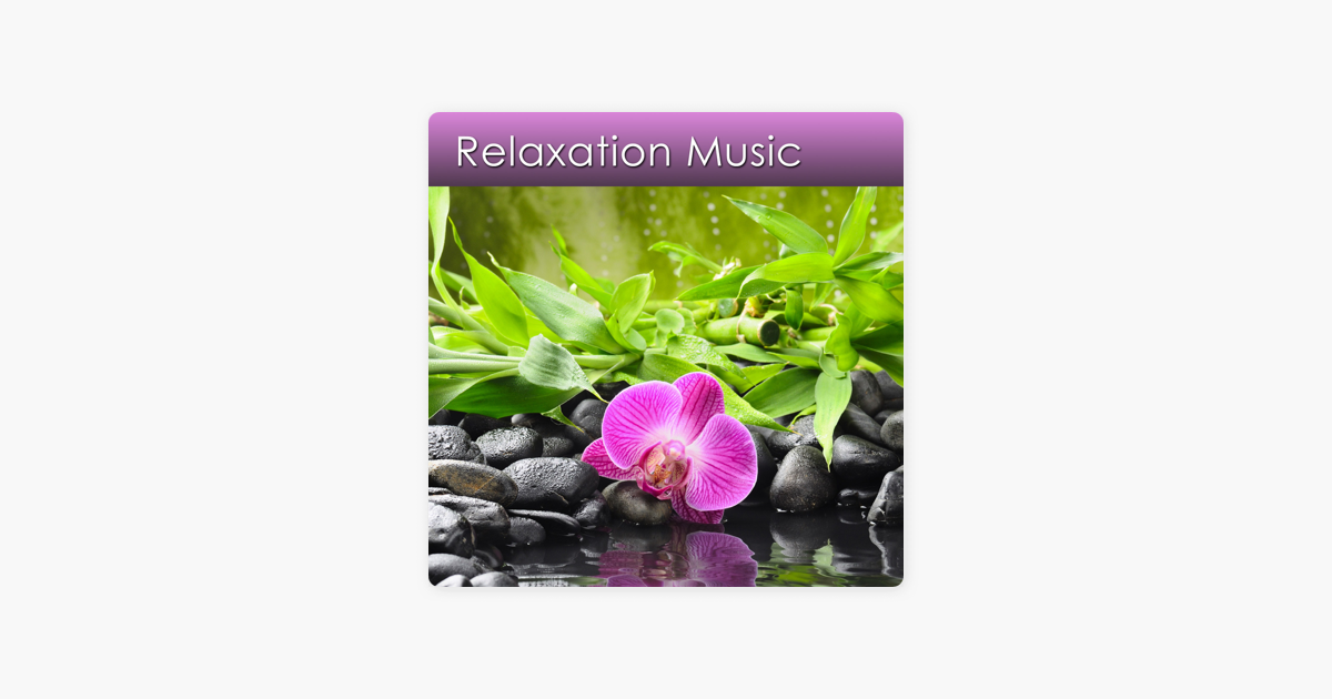 Music for Relaxing Deeply and Reducing Stress Now on Apple Podcasts