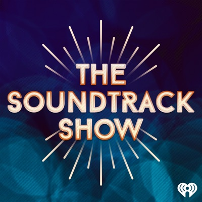 The Soundtrack Show:iHeartRadio