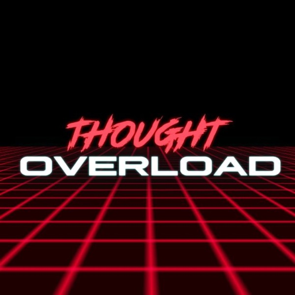 Thought Overload