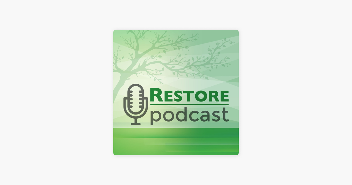 Restore Podcast on Apple Podcasts