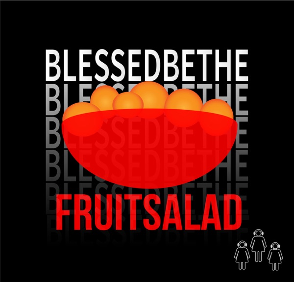 Handmaid's Tale Podcast: Blessed Be The Fruit Salad