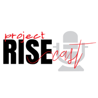 Project RISEcast podcast
