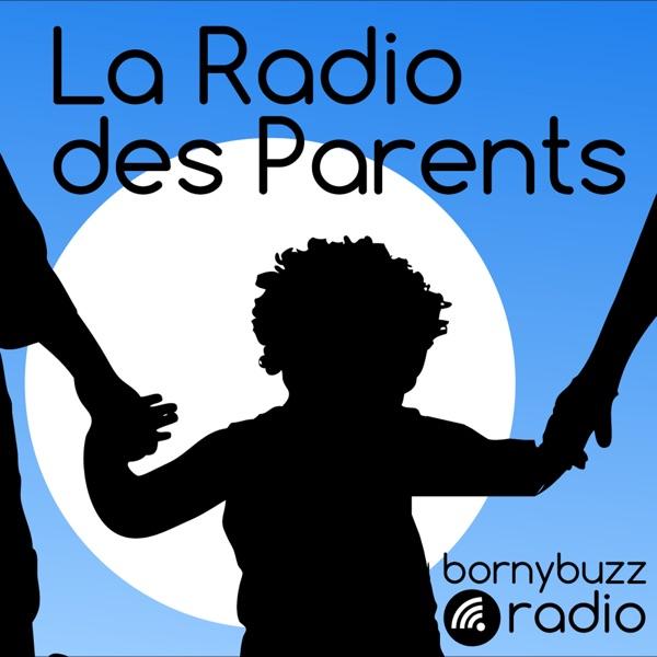 Radio des parents – BornyBuzz