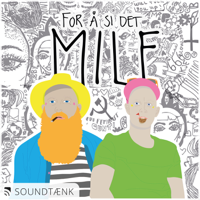 For å si det MILF podcast