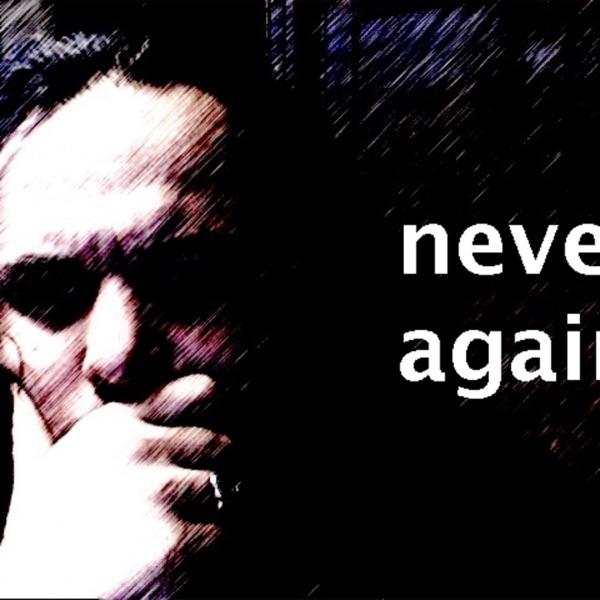 Ποτέ Ξανά * Never Again