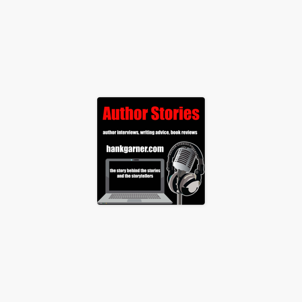 Author Stories - Author Interviews, Writing Advice, Book