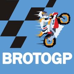BrotoGP - Motorcycle Road Racing