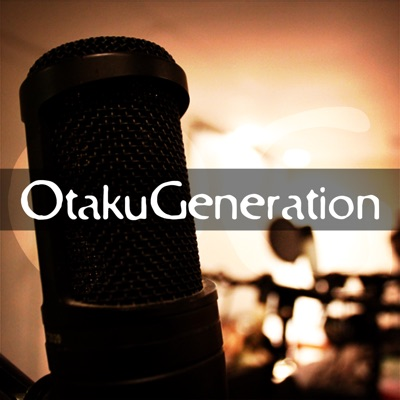 otakugeneration's Podcast