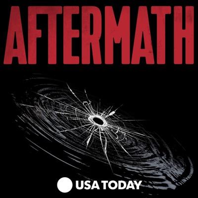 AFTERMATH:USA TODAY | Wondery